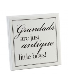 "Ξύλινη πλακέτα ""Grandads are just antique litle boys"""